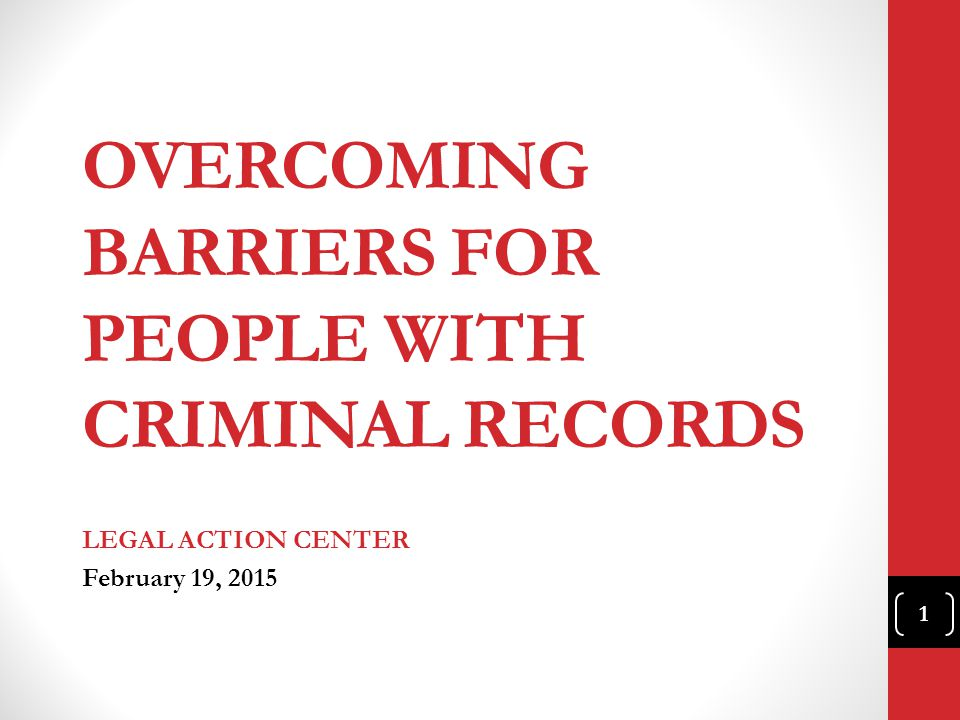 OVERCOMING BARRIERS FOR PEOPLE WITH CRIMINAL RECORDS