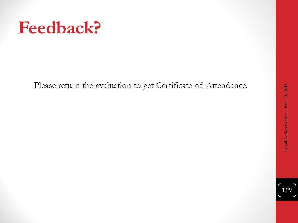 Please return the evaluation to get Certificate of Attendance.
