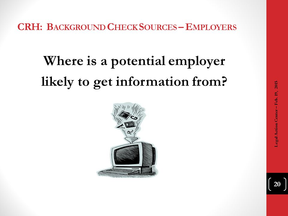 CRH: Background Check Sources – Employers