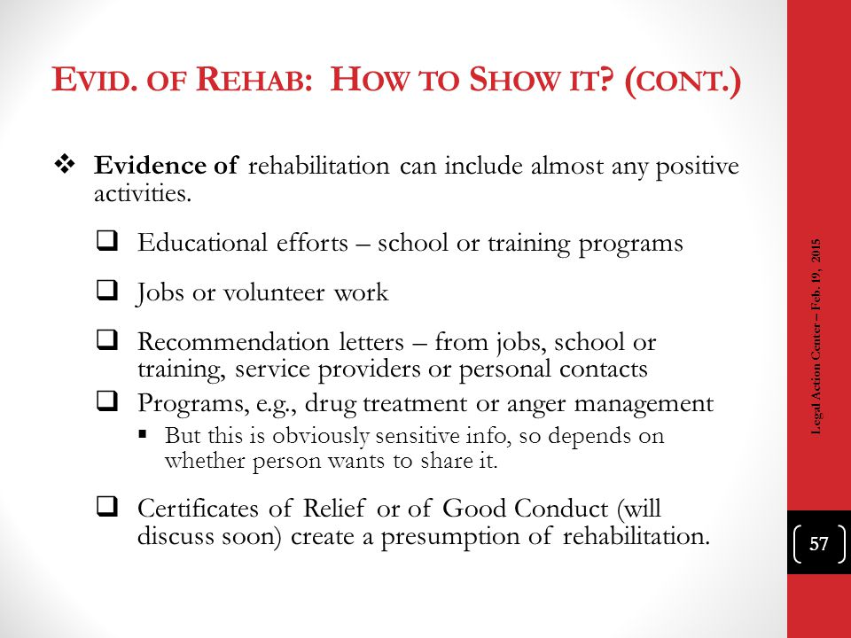 Evid. of Rehab: How to Show it (cont.)