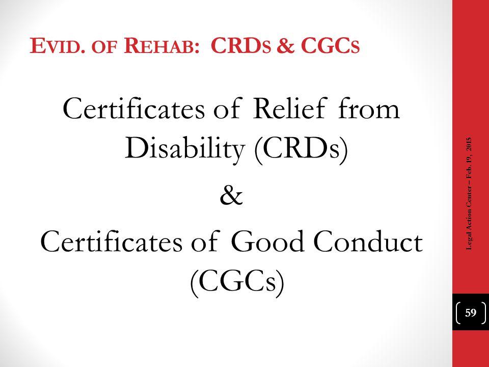 Evid. of Rehab: CRDs & CGCs