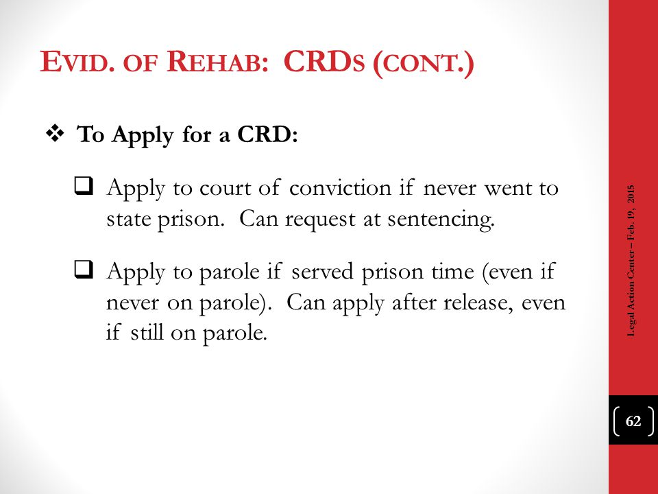 Evid. of Rehab: CRDs (cont.)