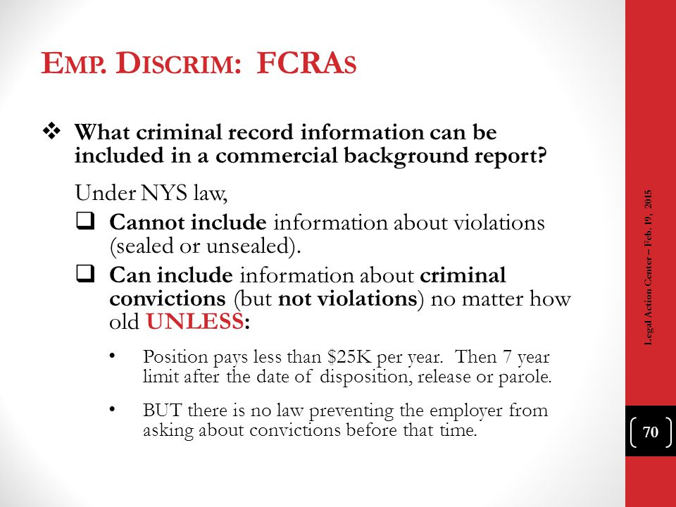Emp. Discrim: FCRAs What criminal record information can be included in a commercial background report