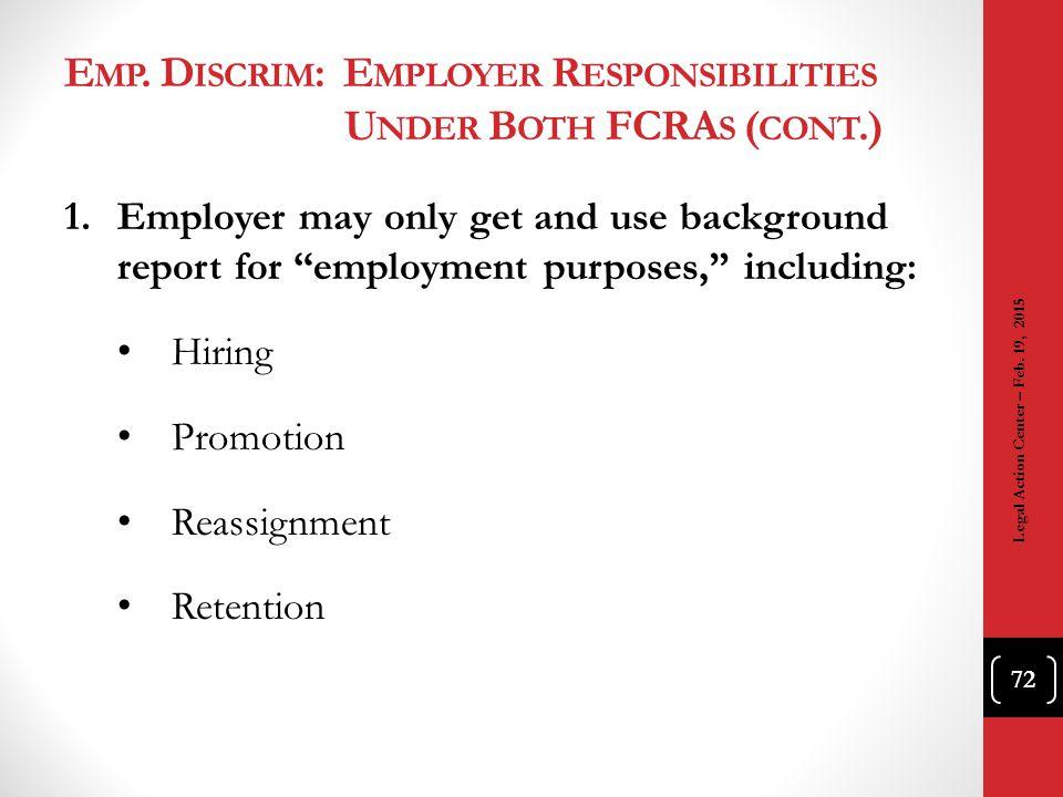 Emp. Discrim: Employer Responsibilities Under Both FCRAs (cont.)