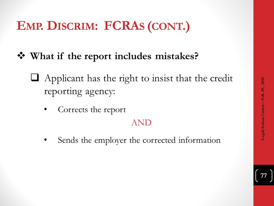 Emp. Discrim: FCRAs (cont.)