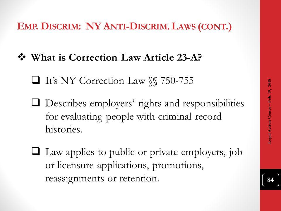 Emp. Discrim: NY Anti-Discrim. Laws (cont.)