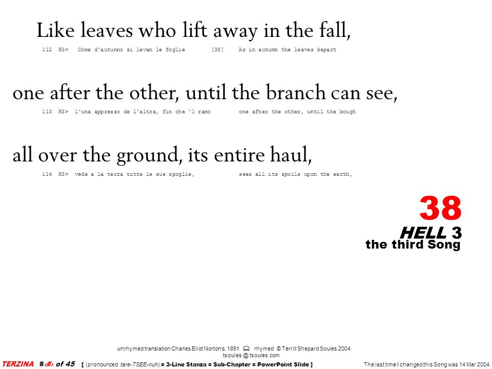 Like leaves who lift away in the fall,