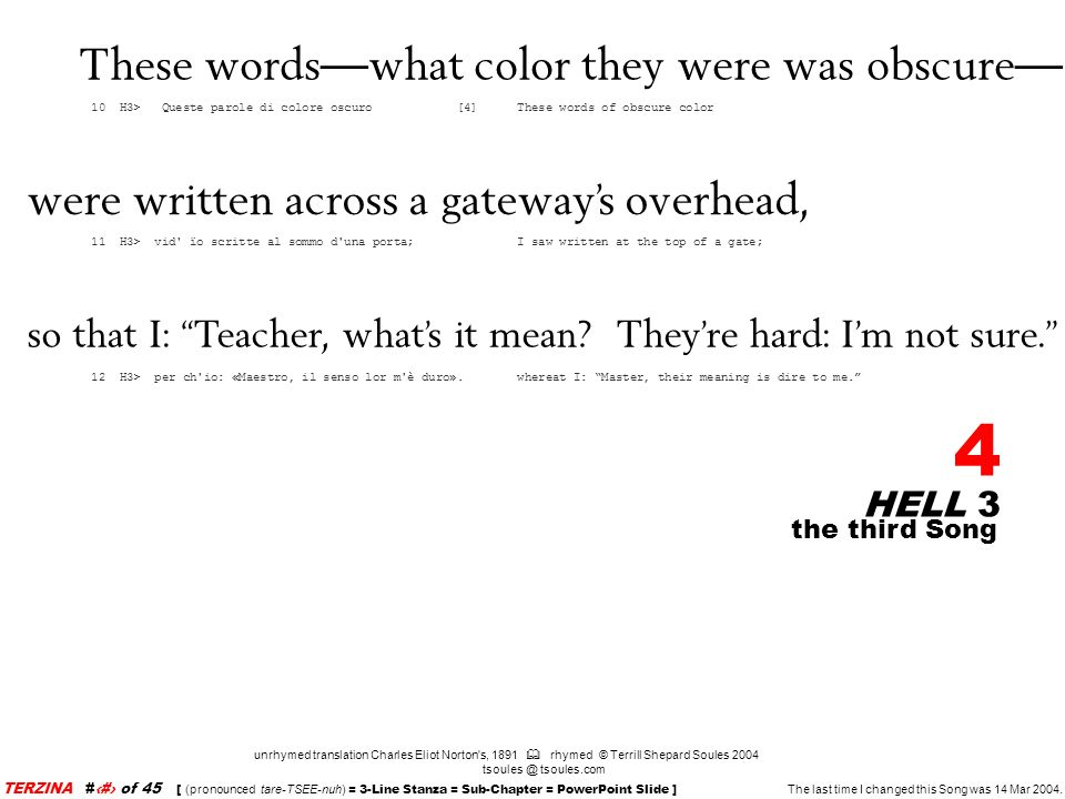 These words—what color they were was obscure—