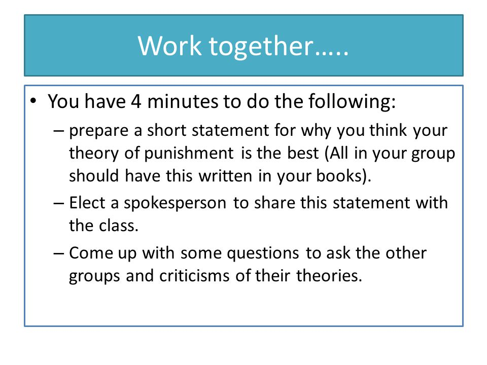 Work together….. You have 4 minutes to do the following: