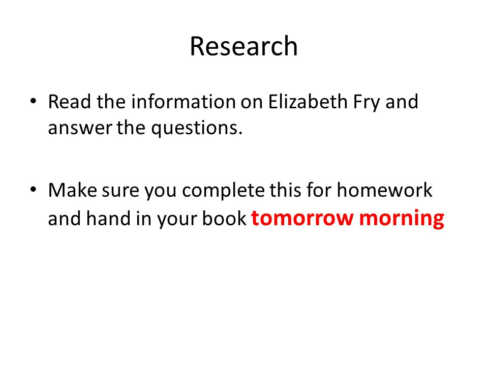 Research Read the information on Elizabeth Fry and answer the questions.