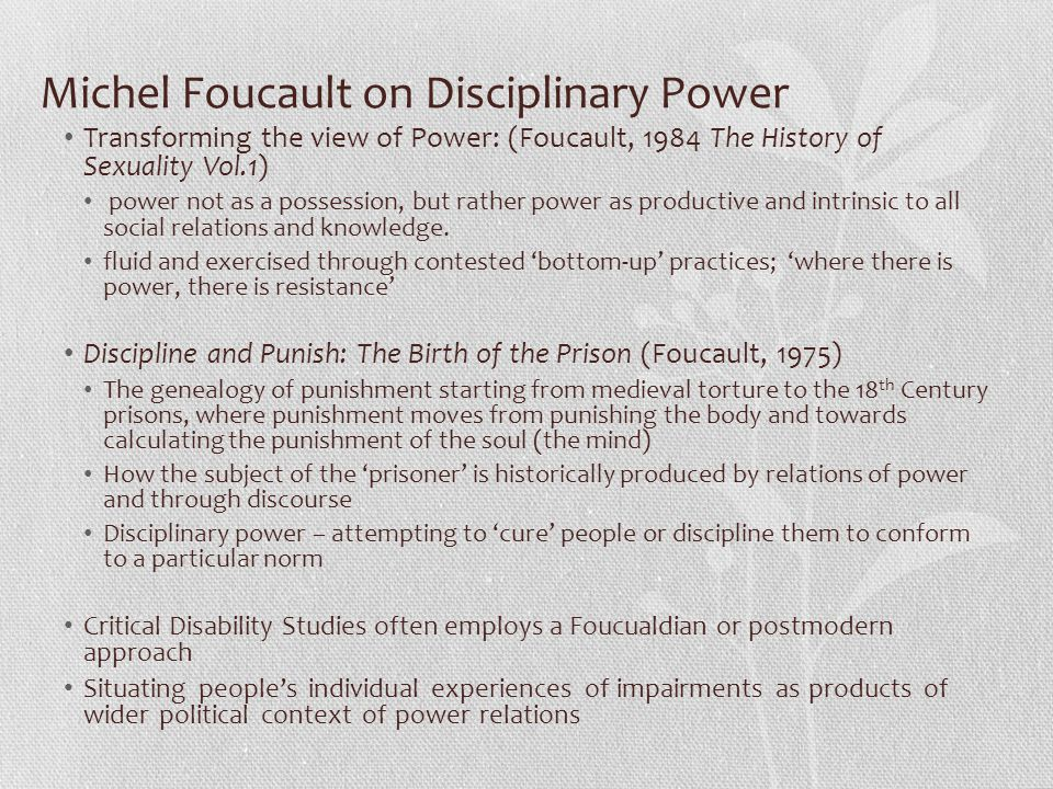 Michel Foucault on Disciplinary Power