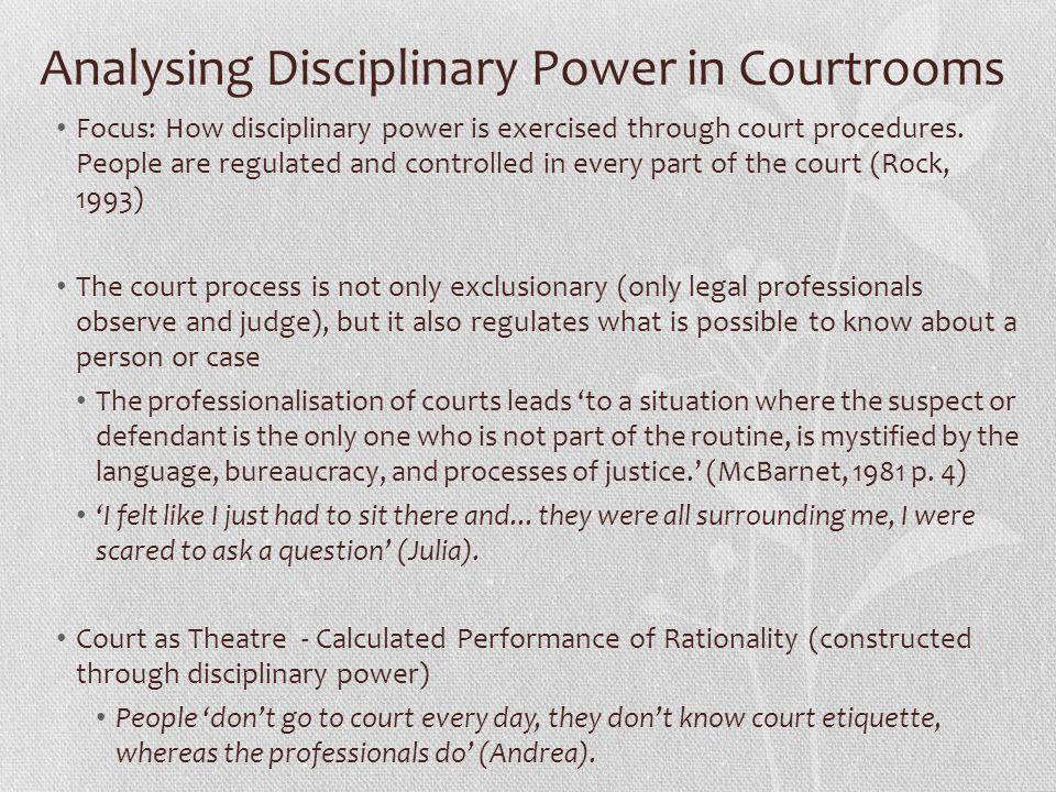Analysing Disciplinary Power in Courtrooms