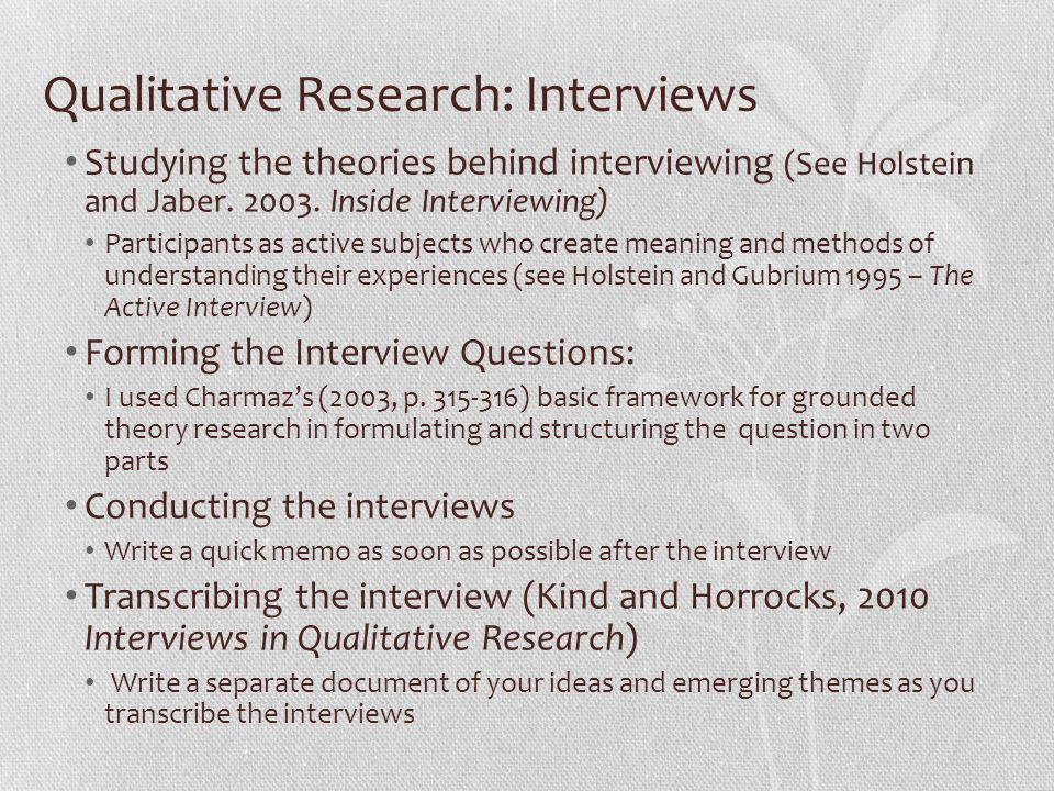 Qualitative Research: Interviews
