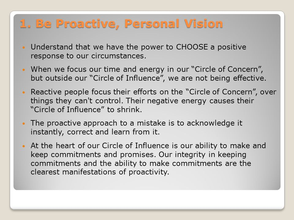 1. Be Proactive, Personal Vision