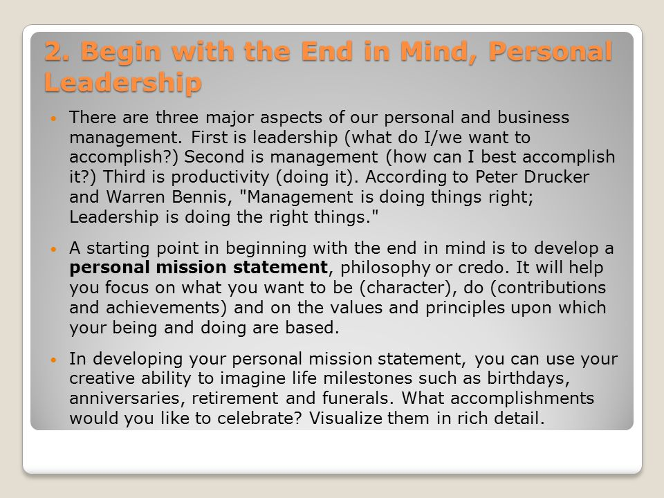 2. Begin with the End in Mind, Personal Leadership