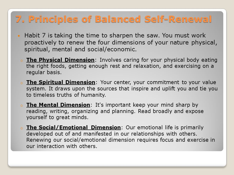 7. Principles of Balanced Self-Renewal