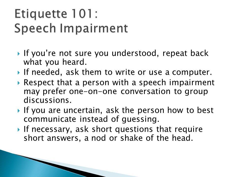 Etiquette 101: Speech Impairment