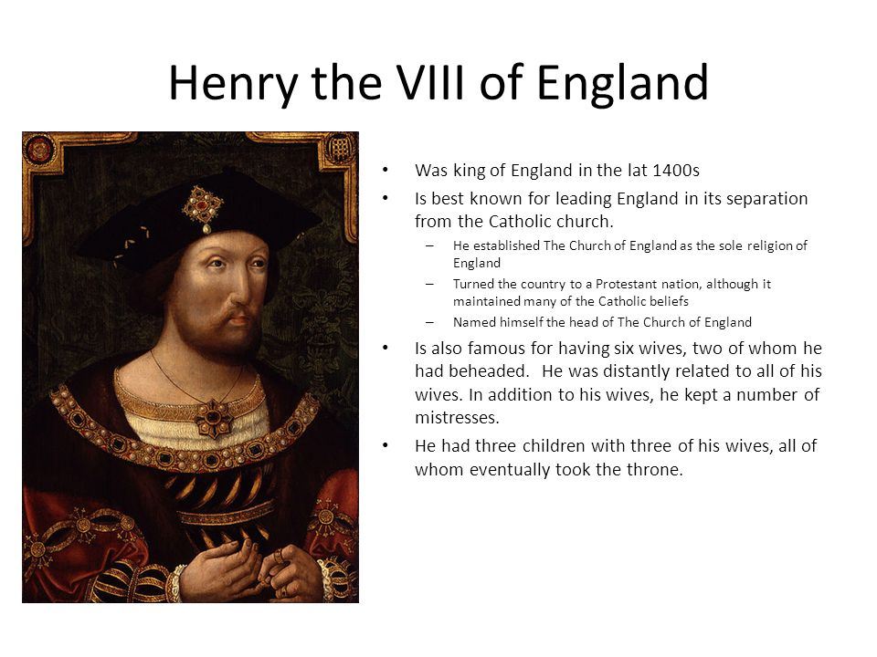 Henry the VIII of England