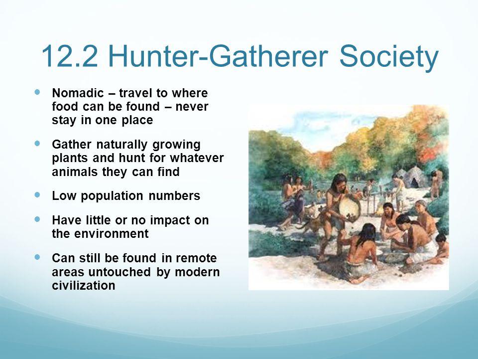 12.2 Hunter-Gatherer Society