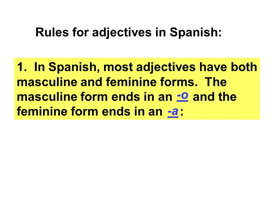 Rules for adjectives in Spanish: