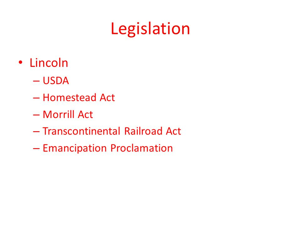 Legislation Lincoln USDA Homestead Act Morrill Act