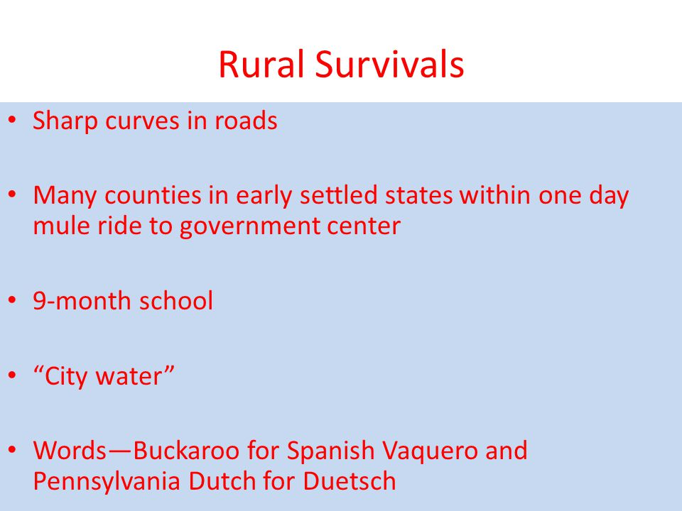 Rural Survivals Sharp curves in roads