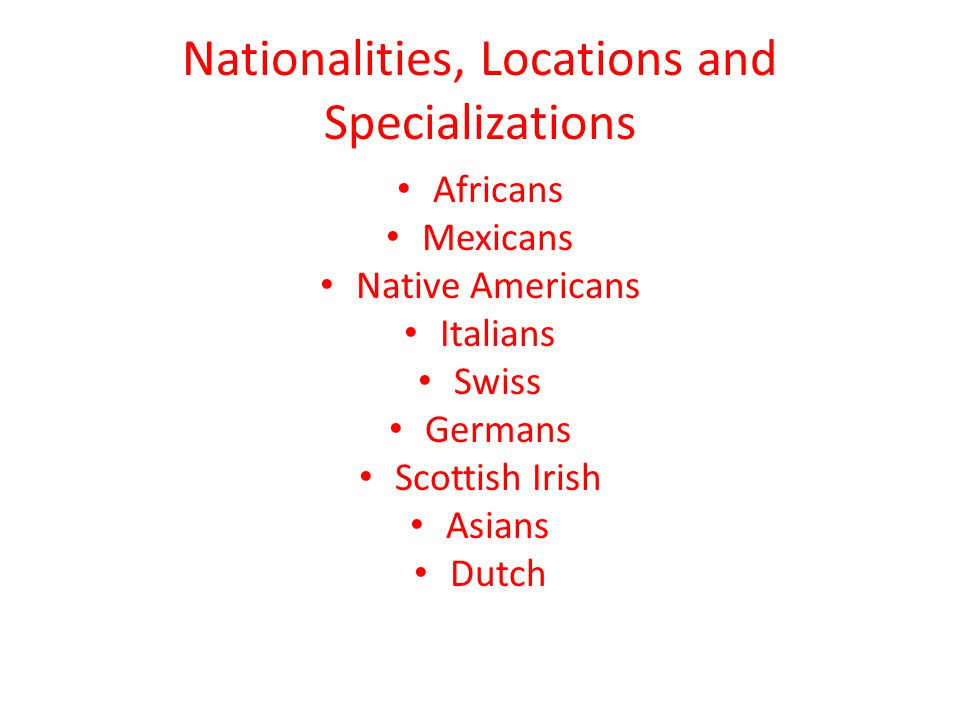 Nationalities, Locations and Specializations