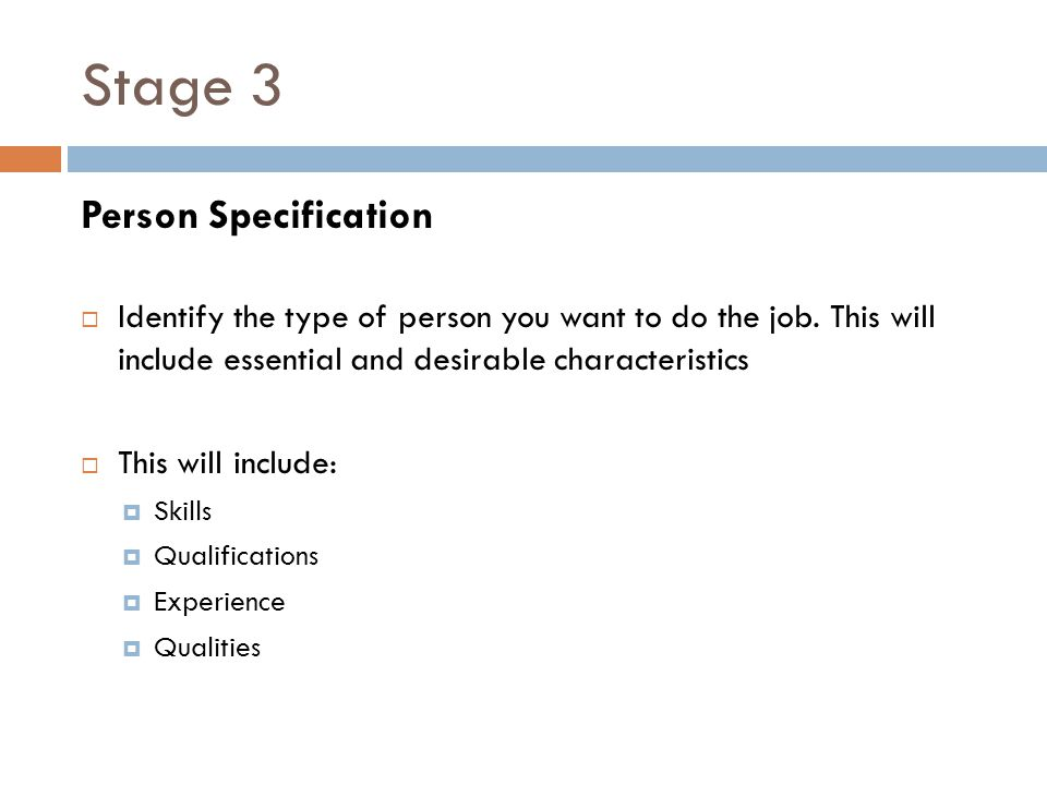 Stage 3 Person Specification