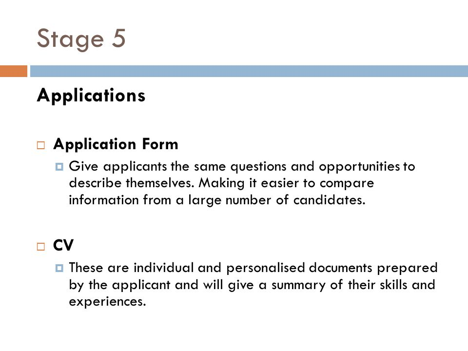 Stage 5 Applications Application Form CV