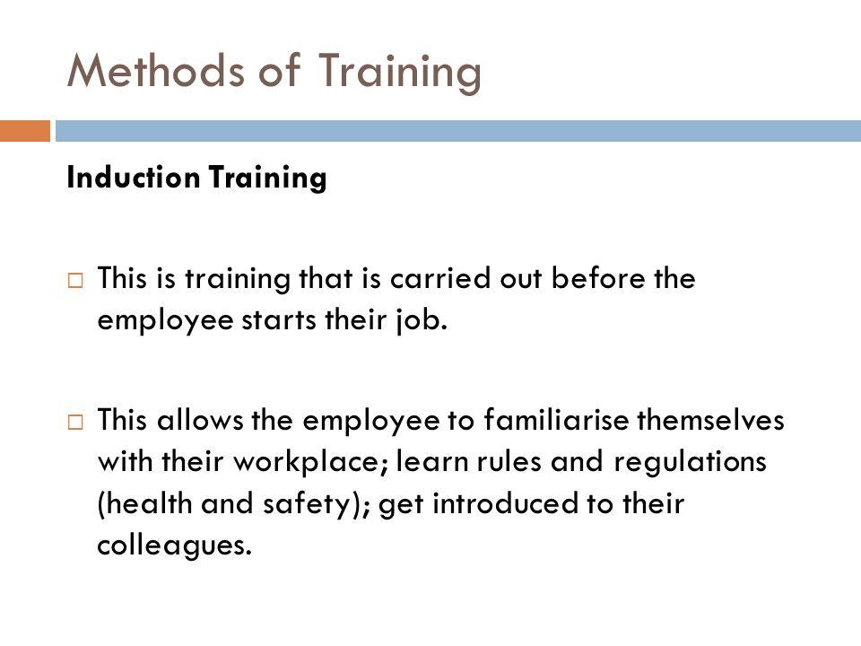 Methods of Training Induction Training