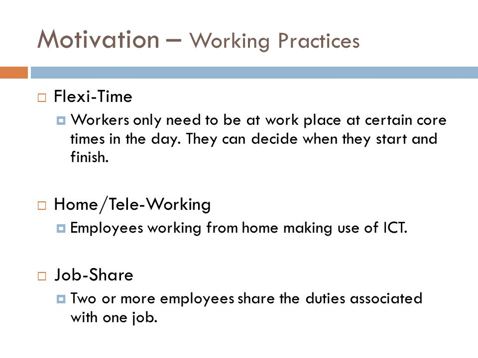 Motivation – Working Practices