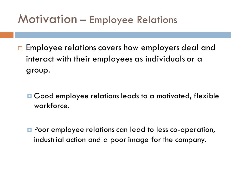 Motivation – Employee Relations