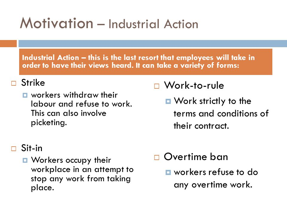 Motivation – Industrial Action