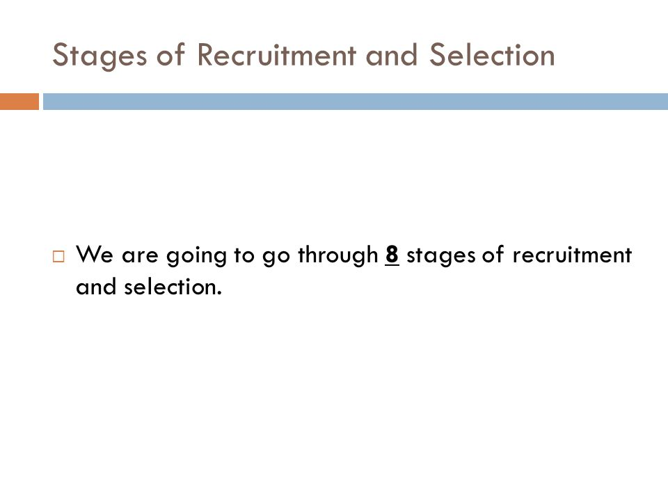 Stages of Recruitment and Selection