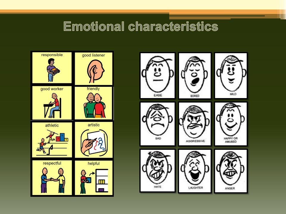 Emotional characteristics