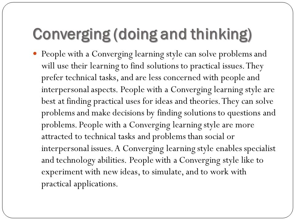 Converging (doing and thinking)