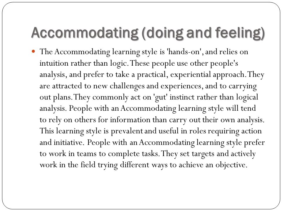 Accommodating (doing and feeling)