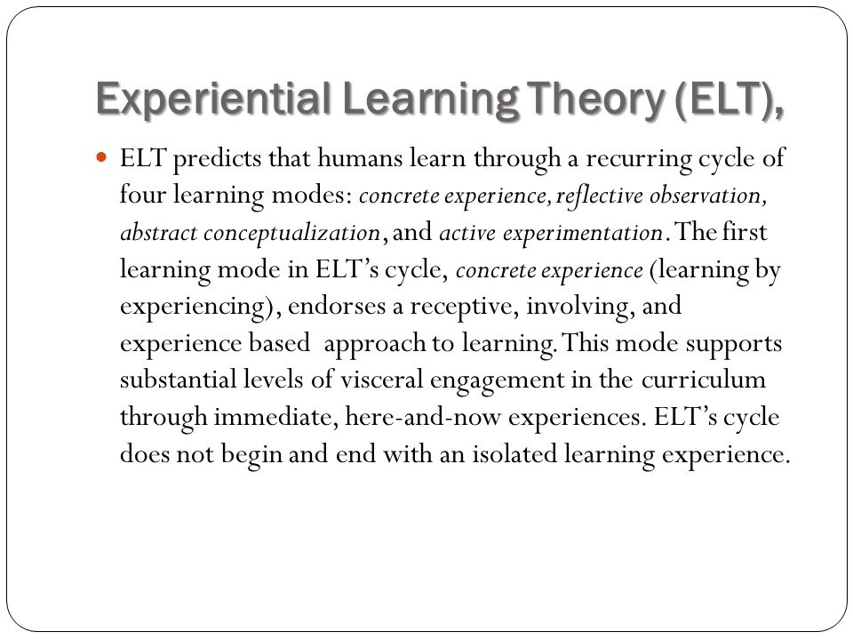 Experiential Learning Theory (ELT),
