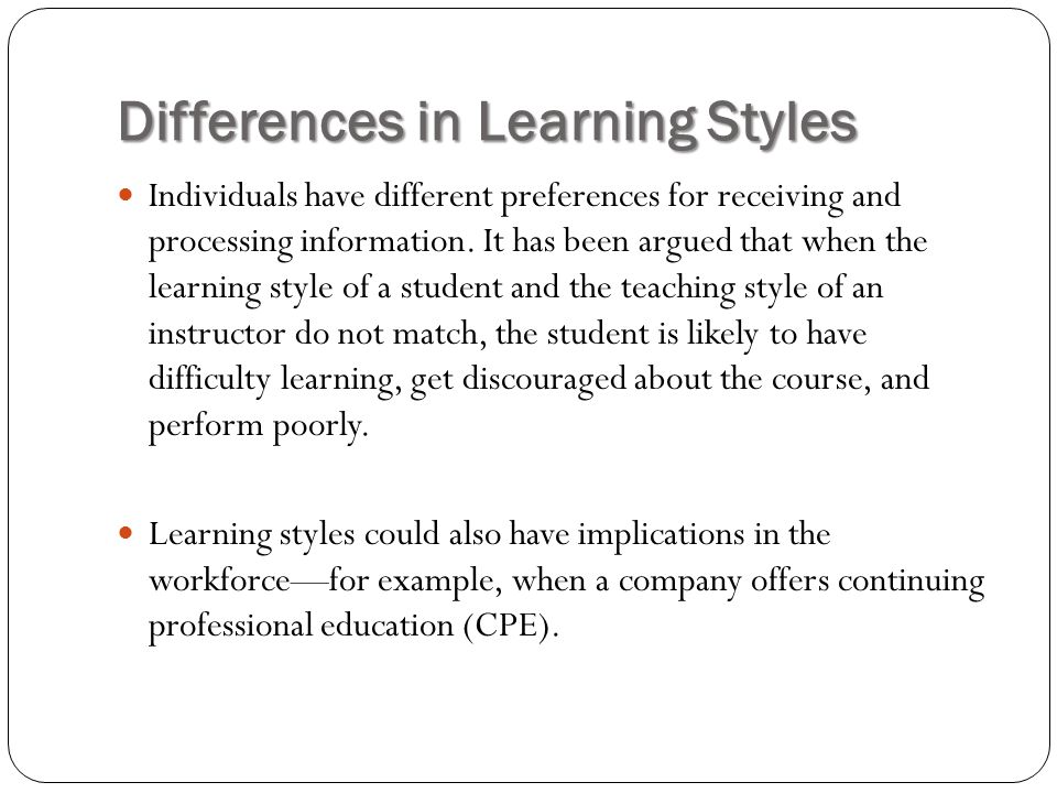 Differences in Learning Styles