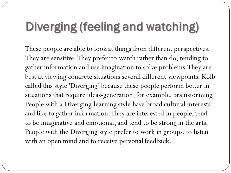 Diverging (feeling and watching)