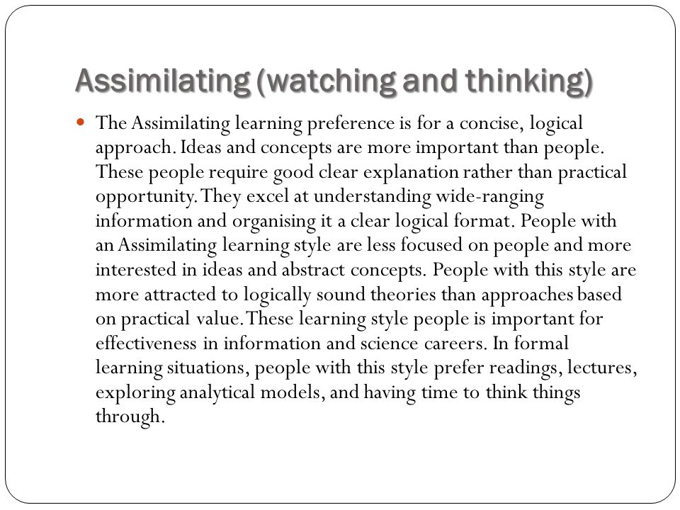 Assimilating (watching and thinking)