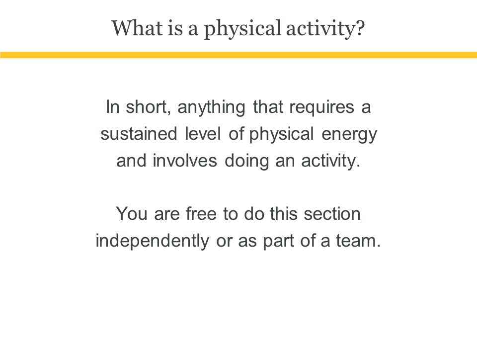 What is a physical activity