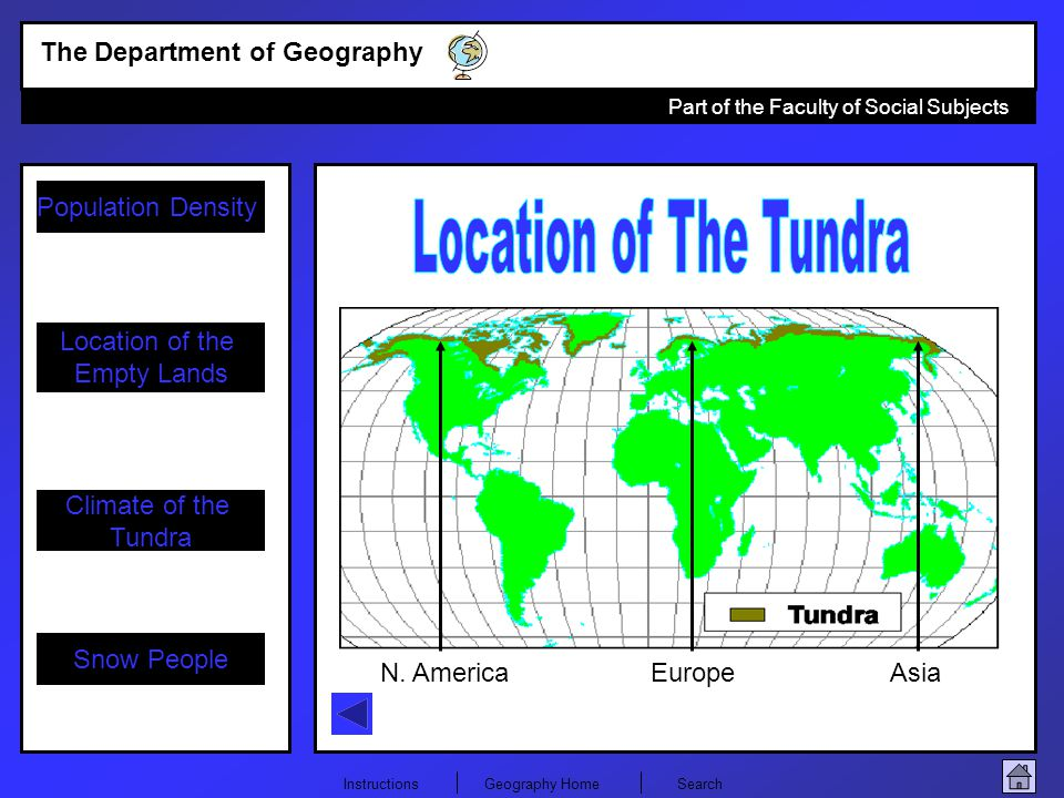 Location of The Tundra N. America Europe Asia