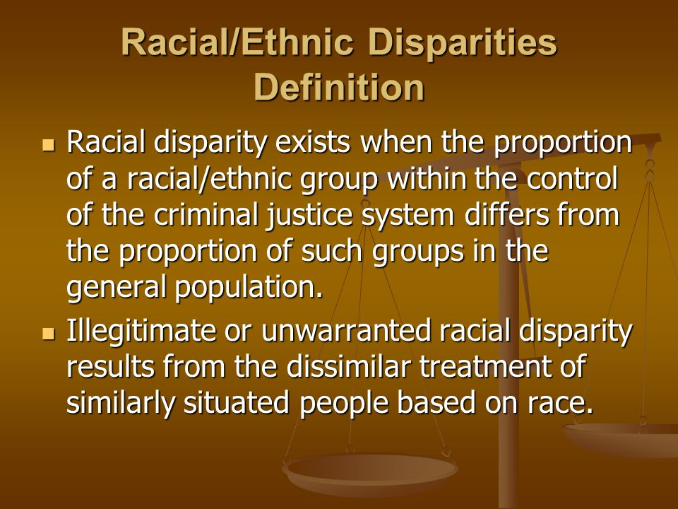 Racial/Ethnic Disparities Definition