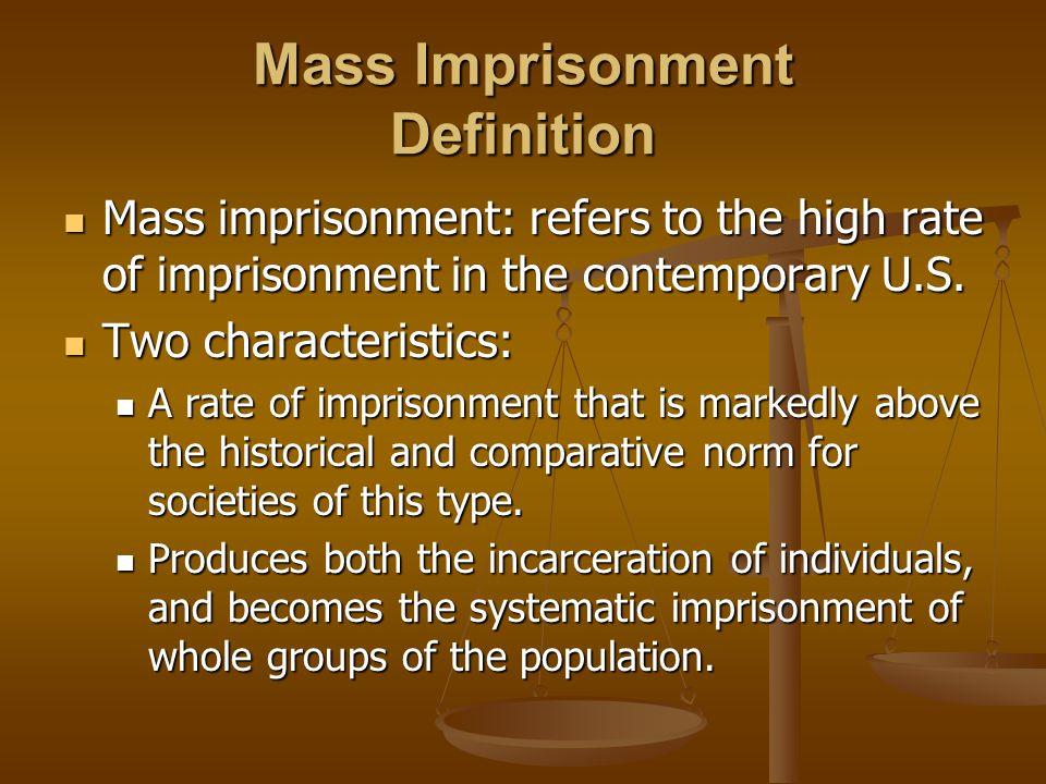 Mass Imprisonment Definition
