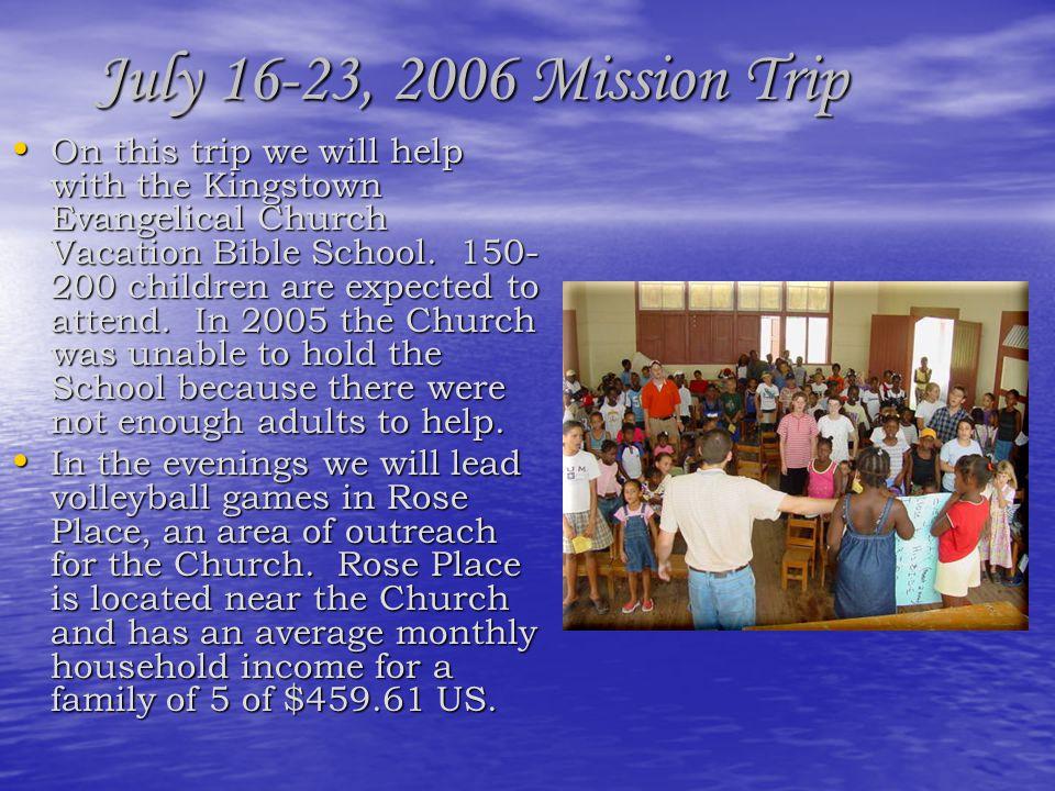 July 16-23, 2006 Mission Trip