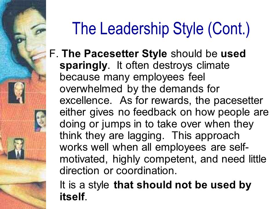The Leadership Style (Cont.)