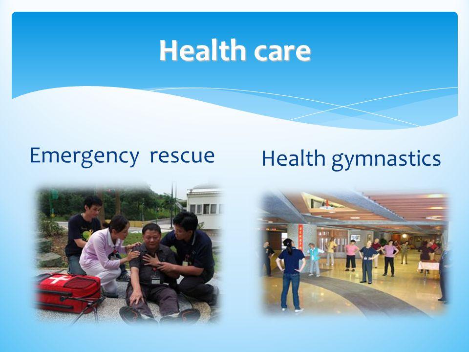 Health care Emergency rescue Health gymnastics