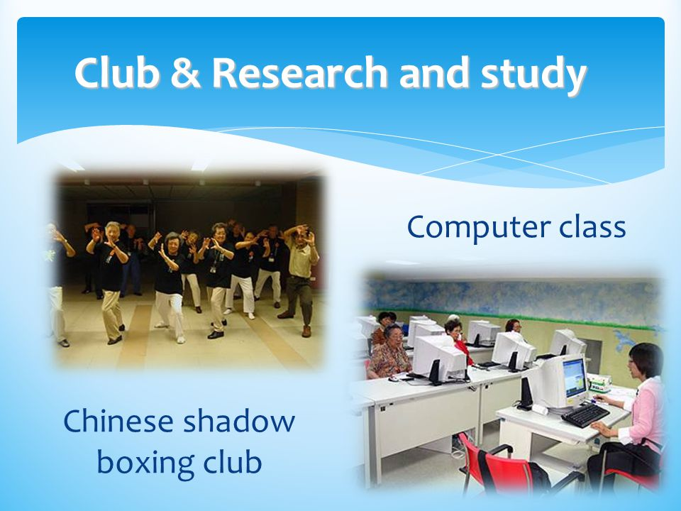 Club & Research and study