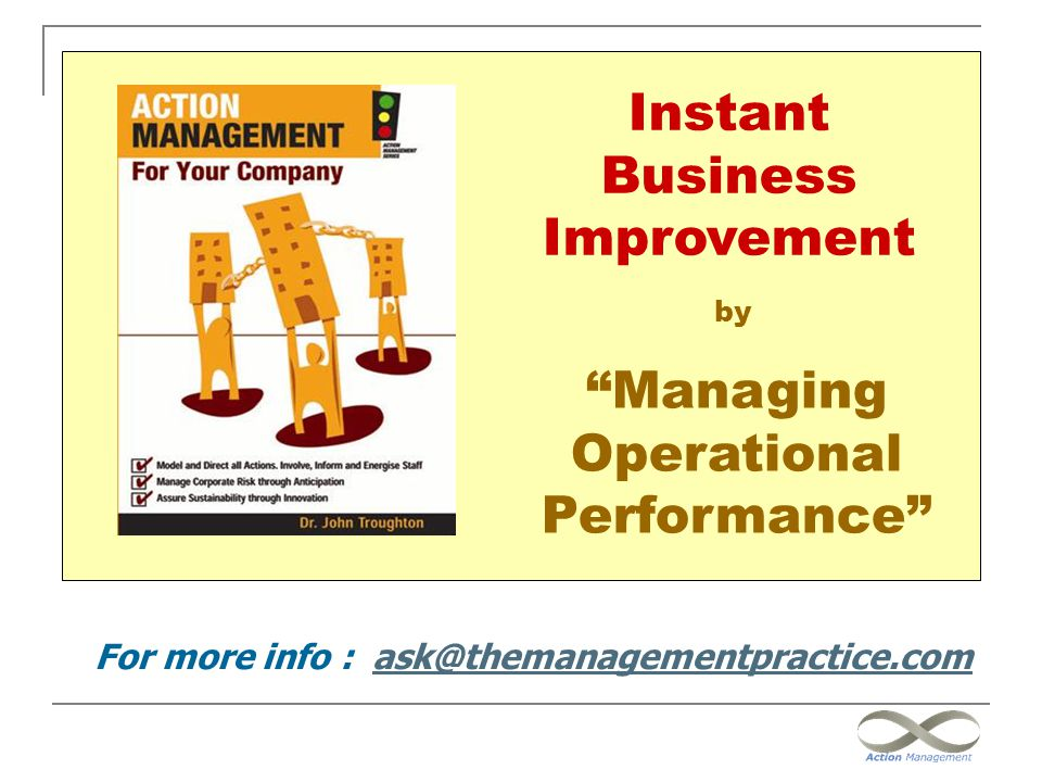 For more info : ask@themanagementpractice.com